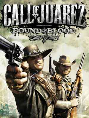 Intense Cinema | Call of Juarez: Bound in Blood