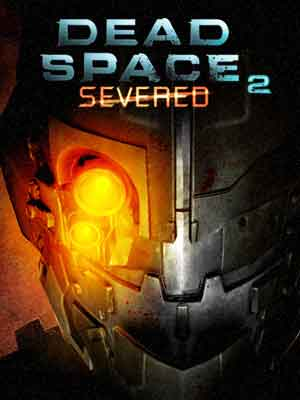Intense Cinema | Dead Space 2: Severed