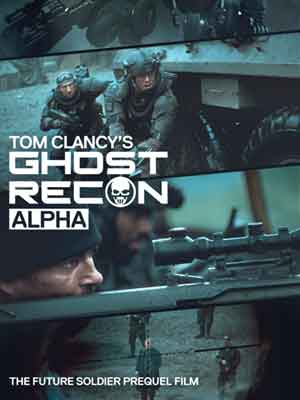 Intense Cinema | Tom Clancy's Ghost Recon: Alpha