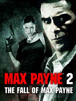 Intense Cinema | Max Payne 2: The Fall of Max Payne